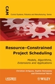 Resource-Constrained Project Scheduling: Models, Algorithms, Extensions and Applications (1848210345) cover image