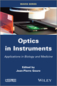 Optics in Instruments: Applications in Biology and Medicine (1848212445) cover image