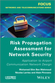 Risk Propagation Assessment for Network Security: Application to Airport Communication Network Design (1848214545) cover image