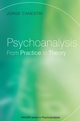 Psychoanalysis: From Practice to Theory (1861564945) cover image
