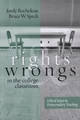 Rights and Wrongs in the College Classroom: Ethical Issues in Postsecondary Teaching (1933371145) cover image