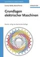 Grundlagen elektrischer Maschinen, Neunte, völlig neu bearbeitete Auflage (3527660445) cover image