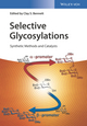 Selective Glycosylations: Synthetic Methods and Catalysts (3527696245) cover image