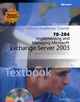 70-284 Implementing and Managing Microsoft Exchange Server 2003 (EHEP000045) cover image