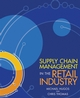 Supply Chain Management in the Retail Industry (EHEP000645) cover image