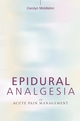 Epidural Analgesia in Acute Pain Management (0470019646) cover image