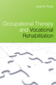 Occupational Therapy and Vocational Rehabilitation (0470025646) cover image