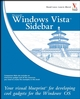 Windows Vista Sidebar: Your visual blueprint for developing cool gadgets for the Windows OS (0470043946) cover image