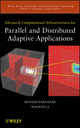 Advanced Computational Infrastructures for Parallel and Distributed Adaptive Applications (0470072946) cover image