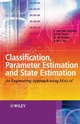 Classification, Parameter Estimation and State Estimation: An Engineering Approach Using MATLAB (0470090146) cover image