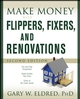 Make Money with Flippers, Fixers, and Renovations, 2nd Edition (0470183446) cover image