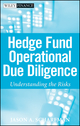 Hedge Fund Operational Due Diligence: Understanding the Risks (0470372346) cover image