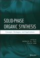 Solid-Phase Organic Synthesis: Concepts, Strategies, and Applications (0470599146) cover image