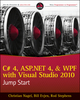 C# 4, ASP.NET 4, and WPF, with Visual Studio 2010 Jump Start (0470632046) cover image