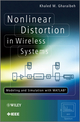 Nonlinear Distortion in Wireless Systems: Modeling and Simulation with MATLAB (0470661046) cover image