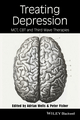 Treating Depression: MCT, CBT and Third Wave Therapies (0470759046) cover image