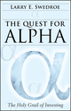 The Quest for Alpha: The Holy Grail of Investing (0470926546) cover image
