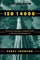 ISO 14000: The Business Manager's Complete Guide to Environmental Management (0471165646) cover image