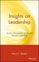 Insights on Leadership: Service, Stewardship, Spirit, and Servant-Leadership (0471176346) cover image