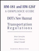 HM-181 and HM-126F: A Compliance Guide for DOT's New Hazmat Transportation Regulations (0471288446) cover image