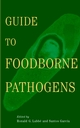 Guide to Foodborne Pathogens (0471350346) cover image