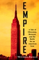 Empire: A Tale of Obsession, Betrayal, and the Battle for an American Icon (0471403946) cover image