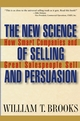 The New Science of Selling and Persuasion: How Smart Companies and Great Salespeople Sell (0471469246) cover image