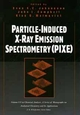 Particle-Induced X-Ray Emission Spectrometry (PIXE) (0471589446) cover image