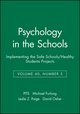 Psychology in the Schools, Volume 40, Number 5, Implementing the Safe Schools/Healthy Students Projects (0471647446) cover image