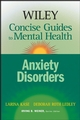 Wiley Concise Guides to Mental Health: Anxiety Disorders (0471779946) cover image