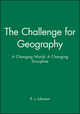 The Challenge for Geography: A Changing World; A Changing Discipline (0631187146) cover image