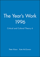 The Year's Work 1996: Critical and Cultural Theory 6 (0631211446) cover image