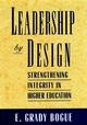 Leadership by Design: Strengthening Integrity in Higher Education (0787900346) cover image