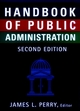 Handbook of Public Administration, 2nd Edition, Revised (0787901946) cover image