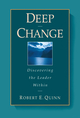 Deep Change: Discovering the Leader Within (0787902446) cover image