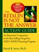 Ritalin Is Not the Answer Action Guide: An Interactive Companion to the Bestselling Drug-Free ADD/ADHD Parenting Program (0787960446) cover image