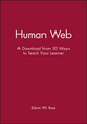 Human Web: A Download from 50 Ways to Teach Your Learner (0787973246) cover image