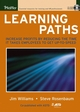 Learning Paths: Increase Profits by Reducing the Time It Takes Employees to Get Up-to-Speed (0787975346) cover image