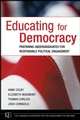 Educating for Democracy: Preparing Undergraduates for Responsible Political Engagement  (0787985546) cover image