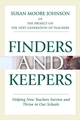 Finders and Keepers: Helping New Teachers Survive and Thrive in Our Schools (0787987646) cover image