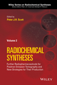 Radiochemical Syntheses, Volume 2: Further Radiopharmaceuticals for Positron Emission Tomography and New Strategies for Their Production (1118237846) cover image