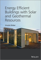 Energy Efficient Buildings with Solar and Geothermal Resources (1118352246) cover image