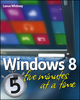 Windows 8 Five Minutes at a Time (1118418646) cover image