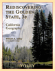 Rediscovering the Golden State - California Geography 3E (1118452046) cover image