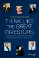 Think Like the Great Investors: Make Better Decisions and Raise Your Investing to a New Level (1118587146) cover image
