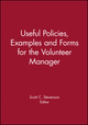 Useful Policies, Examples and Forms for the Volunteer Manager (1118691946) cover image