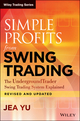 Simple Profits from Swing Trading: The UndergroundTrader Swing Trading System Explained, Revised and Updated (1118770846) cover image