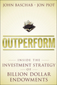 Outperform: Inside the Investment Strategy of Billion Dollar Endowments  (1118961846) cover image