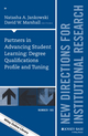 Partners in Advancing Student Learning: Degree Qualifications Profile and Tuning: New Directions for Institutional Research, Number 165 (1119240646) cover image