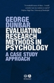 Evaluating Research Methods in Psychology: A Case Study Approach (1405120746) cover image